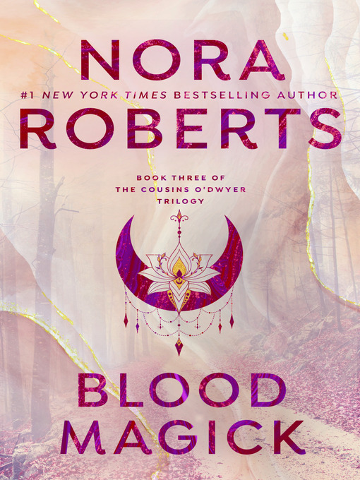 Title details for Blood Magick by Nora Roberts - Wait list